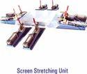 Screen Stretching Unit