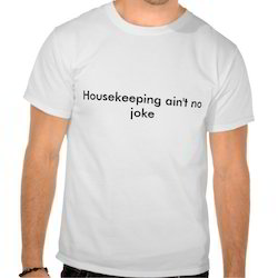 Housekeeping T-Shirts