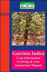Garcinia Indica Management Manual