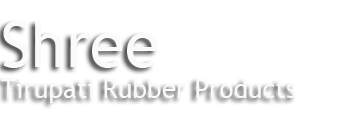 Shree Tirupati Rubber Products