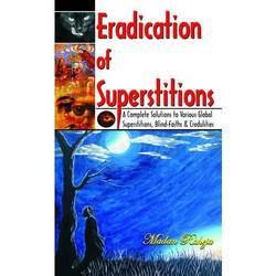Eradication of Superstitions