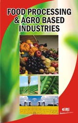 Food Processing and Agro Based Industries Books