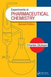 Experiments In Pharmaceutical Chemistry, Second Edition