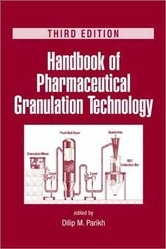 Handbook of Pharmaceutical Granulation Technology