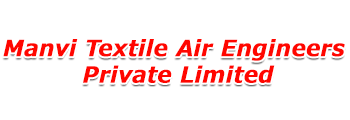 Manvi Textile Air Engineers Private Limited