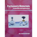 Perfumery Materials: Production and Applications