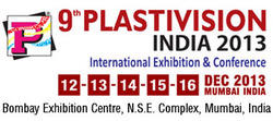 9th Plastivision India 2013- Plastic Manufacturers Exhibition 12-16th Dec 2013