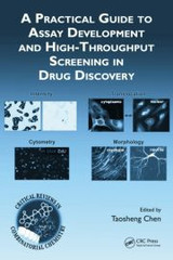 Assay Development and High-Throughput Screening in Drug Disc