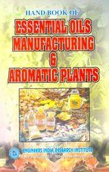 Hand Book of Essential Oils