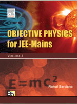 Objective Physics for JEE - Mains (Volume-I)
