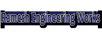 Ramesh Engineering Works, Mumbai