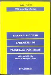 Raman's 110 Year Ephemeris of Planetary Positions