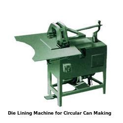 Die Lining Machine For Circular Can Making