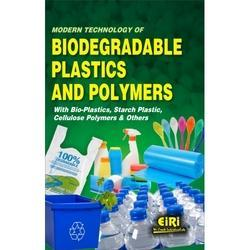 Book of Modern Technology of Biodegradable Plastics