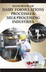 Handbook of Dairy Formulations & Milk Processes Industry