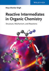 Reactive Intermediates in Organic Chemistry: Structure, Mech