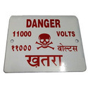 Powder Coated Danger Plates