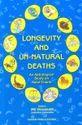 Longevity and Un- Natural Deaths