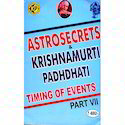 Astro Secrets and K.P. Part VII Timing of Events
