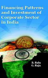 Financing Patterns and Investment Of Corporate Sector Book