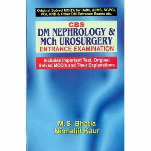 CBS DM Nephrology & Mch Urosurgery Entrance Examination - CBS