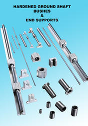 Hardened & Ground Chrome Plated Shafts with Bushes
