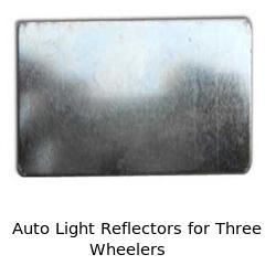 Auto Light Reflectors for Three Wheelers