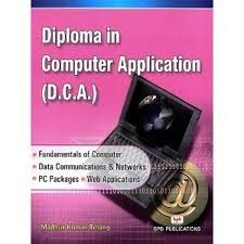 Diploma In Computer Application (Dca)