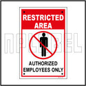 582731 Authorized Employee Only Sign Name Plate