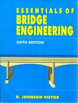 ENGG  - Essentials Of Bridge Engineering 6ed  Books By Victor