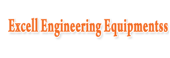 Excell Engineering Equipments