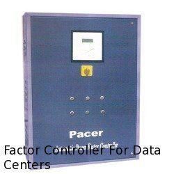 Factor Controller For Data Centers