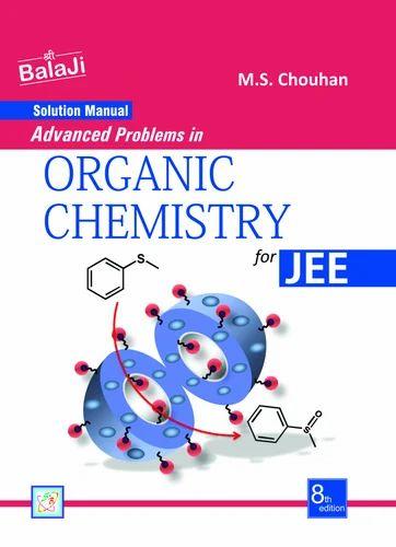 solution manual advanced problems in organic chemistry shree rh indiamart com Organic Chemistry Textbook Organic Chemistry Laboratory II