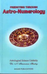 Predicting Through Astro Numerology