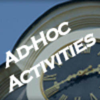 Ad-Hoc Activities