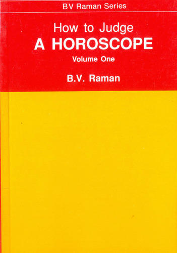 How to Judge a Horoscope In Two Vols