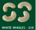 White Wholes 210 Cashew Nuts