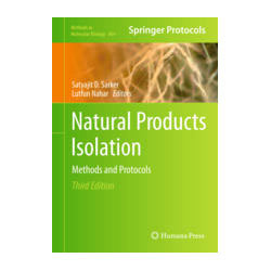 Natural Products Isolation Methods and Protocols by Sarker