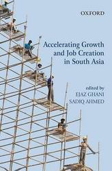 Accelerating Growth & Job Creation In South Asia