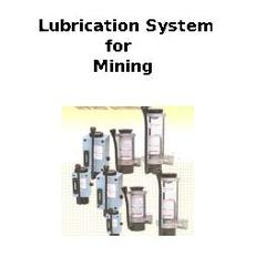 Lubrication System for Mining