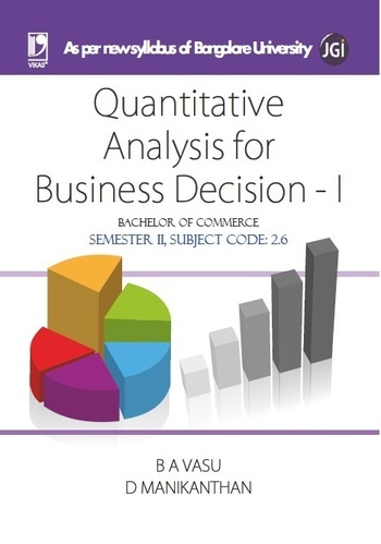 Quantitative Analysis For Business Decision  I Bangalore In Mayur