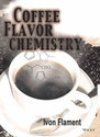 Coffee Flavor Chemistry by Ivon Flament (Firmenich)