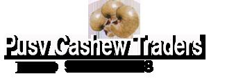 Pusv Cashew Traders