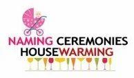 Naming Ceremonies& Housewarming