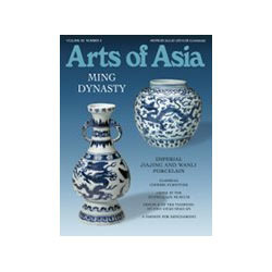 Arts of Asia The Asian Arts and Antiques Magazine