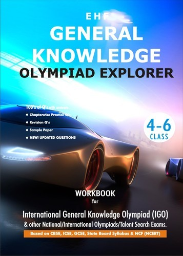 General Knowledge Olympiad Explorer Class 4 To 6 Books