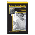 Beginning Cosmetic Chemistry, 3rd Edition