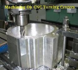 Machining on CNC Turning Centers