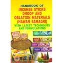Formulation Book On Incense Sticks Dhoop Agarbattis