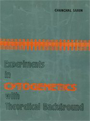 Experiments in Cytogenetics with Theoretical Background